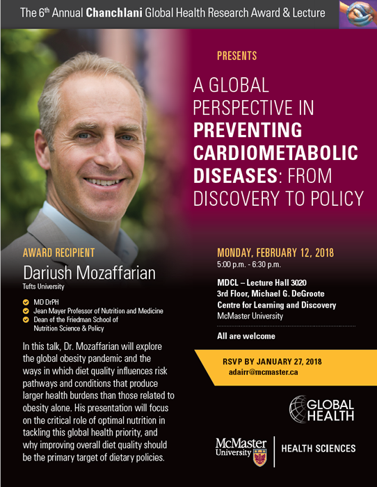 Chanchlani Global Health Research Award & Lecture 2018: A Global Perspective in Preventing Cardiometabolic Deseases: From Discovery to Policy